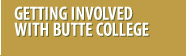 Getting Involved with Butte College