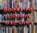 Books for library use only